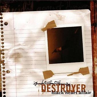 Elske mig Destroyer - sort hjerte affære [CD] USA import