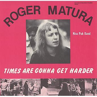 Importación de Roger Matura y la banda de Puk Niss - tiempos van a conseguir más difícil [CD] Estados Unidos