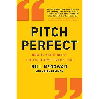 Pitch Perfect - hoe om te zeggen dat het recht de eerste keer - elke keer door Bil