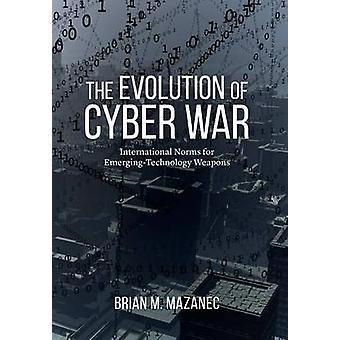 Die Entwicklung der Cyber-Krieg - internationale Normen für neue Technologien