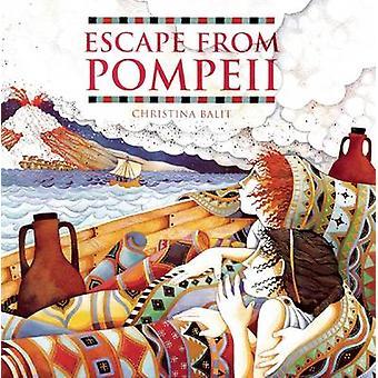 Escape from Pompeii par Christina Balit - livre 9781845070595