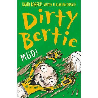Mud! by David Roberts - Alan MacDonald - 9781847150721 Book