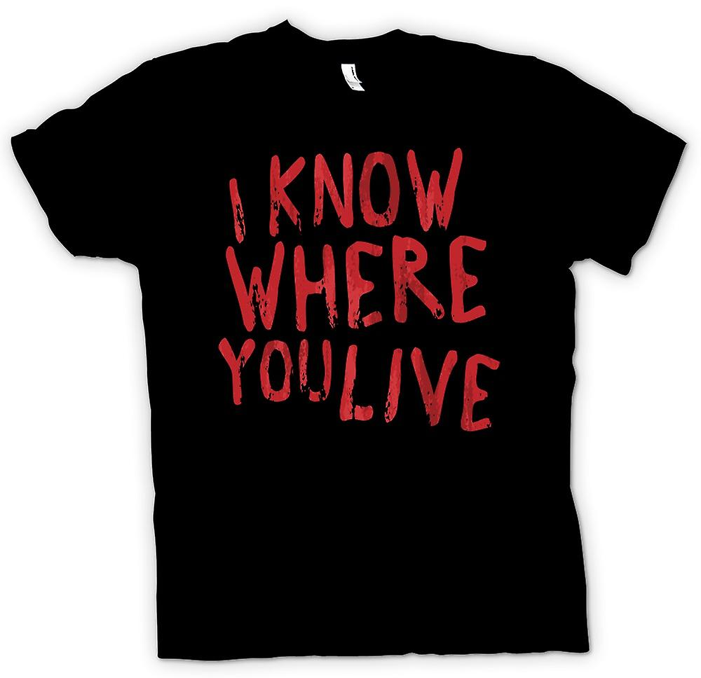 Kids T-shirt - I Know Where You Live - Funny Stalker