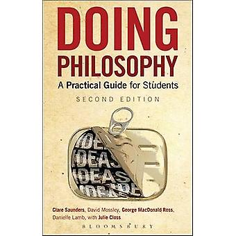 Doing Philosophy - A Practical Guide for Students (2nd Revised edition