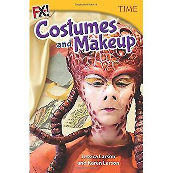 FX! Costumes and Makeup by Jessica Larson - Karen Larson - 9781493836
