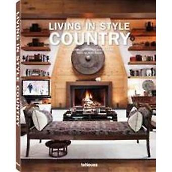 Living in Style - Country by teNeues - 9783832732219 Book