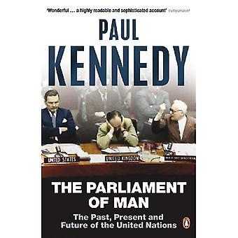 Parlamentet mand: de Forenede Nationer og Quest for World regering