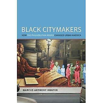 Zwarte Citymakers: Hoe de Philadelphia Negro veranderd Urban America