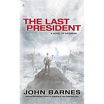 The Last President (Novel of Daybreak)