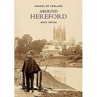 Around Hereford (Images of England) (Images of  England)