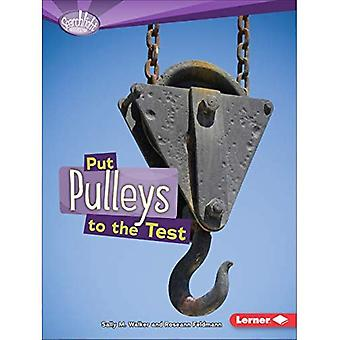 Put Pulleys to the Test