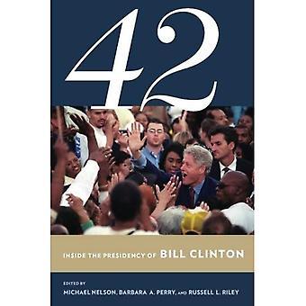 42 (Miller Center of Public Affairs Books)