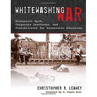 Guerre de blanchiment: Mythe historique entreprises manuels et possibilités d'éducation démocratique