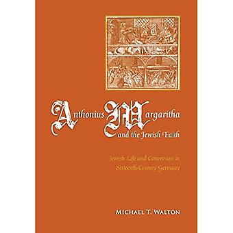 Anthonius Margaritha and the Jewish Faith