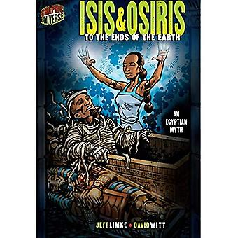 Isis & Osiris: To the Ends of the Earth (Graphic Myths & Legends (Quality Paper))