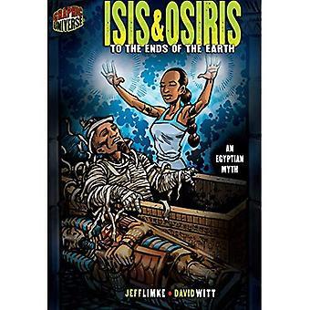 Isis & Osiris: Jotta ääriin (graafisen myyttejä & Legends (laatu paperi))