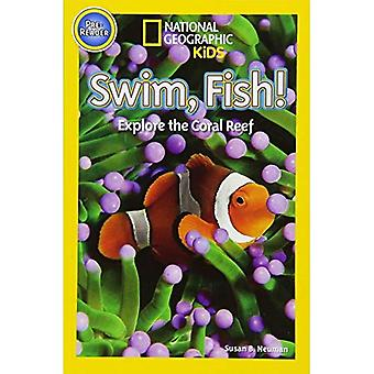 Swim Fish (Pre-reader) (National Geographic Kids Readers (Pre-reader))