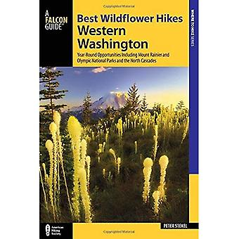Best Wildflower Hikes Western Washington: Year-Round Opportunities Including Mt. Rainier, Olympic, and North Cascades...