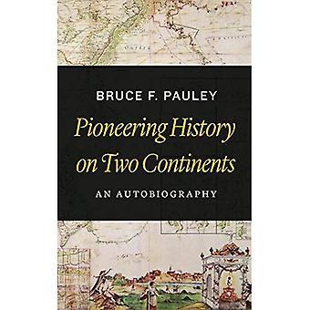 Banbrytande historia på två kontinenter: en självbiografi