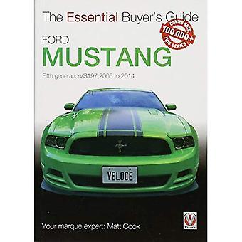 Ford Mustang 5th generation/S197 (väsentliga köparens Guide)