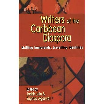 Writers of the Caribbean Diaspora: Shifting Homelands, Travelling Identities