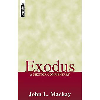 Exodus - A Mentor Commentary by John L MacKay - 9781857926149 Book