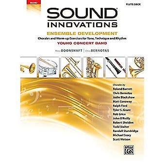 Sound Innovations for Concert Band -- Ensemble Development for Young Concert Band: Chorales and Warm-Up Exercises for Tone,� Technique, and Rhythm (Flute/Oboe) (Sound Innovations for Concert Band: Ensemble Development)