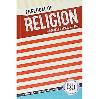 Freedom of Religion (American Values and Freedoms)