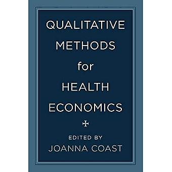 Qualitative Methods for Health Economics