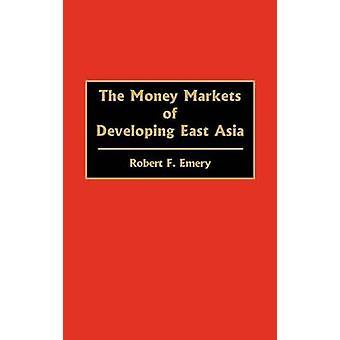 De geldmarkten van de ontwikkeling van Oost-Azië door Amaril & Robert F.