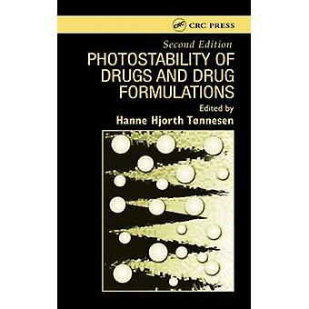 Photostability of Drugs and Drug Formulations 2nd Edition by Tonnesen & Hanne Hjorth