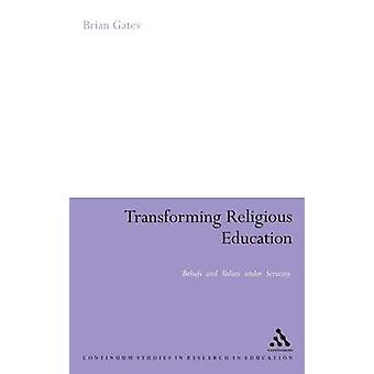 Transformer l'éducation religieuse par Gates & Brian