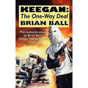 キーガン ボール ・ ブライアンによる一方向契約