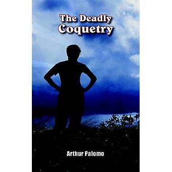 Die tödliche Koketterie durch Palomo & Arthur