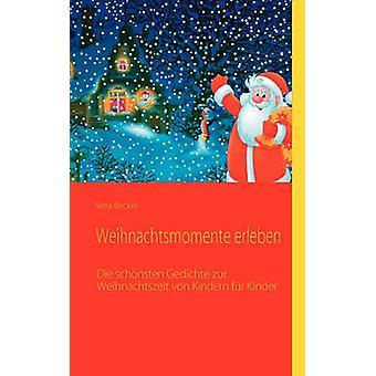 Weihnachtsmomente erleben by Becker & Vera