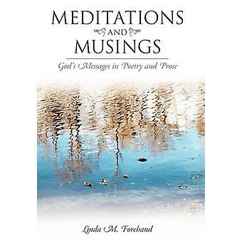 Meditações e reflexões deuses mensagens em poesia e prosa de Forehand & Linda M.
