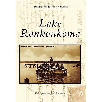 Lake Ronkonkoma by Dale Spencer - Janet Rischbieter - 9781467123211 B