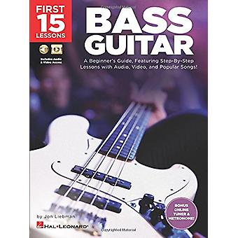 First 15 Lessons - Bass Guitar - A Beginner's Guide - Featuring Step-B