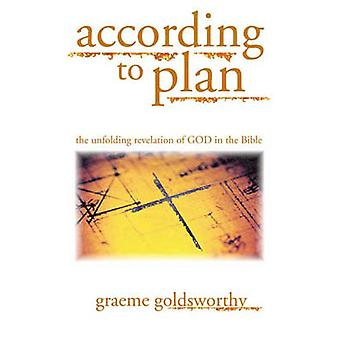 According to Plan - The Unfolding Revelation of God in the Bible by Gr