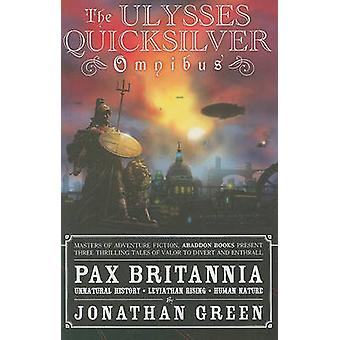 The Ulysses Quicksilver Ominibus by Jonathan Green - 9781907519567 Bo