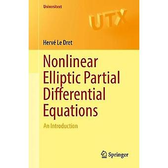 Nonlinear Elliptic Partial Differential Equations - An Introduction by
