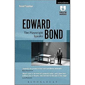 Edward Bond: O dramaturgo fala (criadores de teatro)
