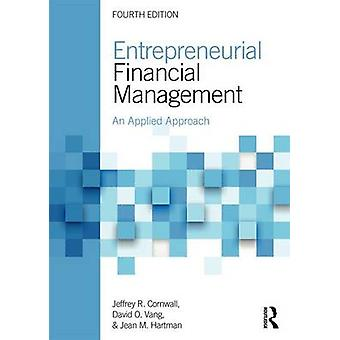 Entrepreneurial Financial Management by Jeffrey Cornwall