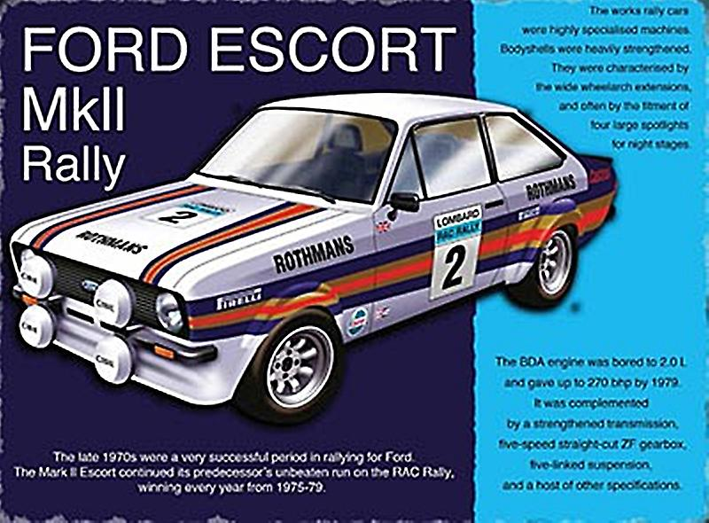 Ford Escort MkII Rally small steel sign 200mm x 150mm (og)