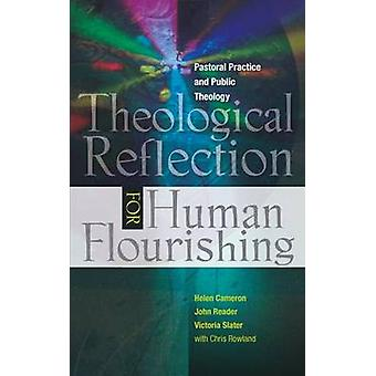 Theological Reflection for Human Flourishing - Pastoral Practice and P