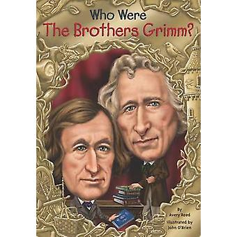 Who Were the Brother Grimm? by Avery Reed - 9780448483146 Book