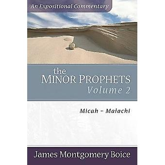Mindre profeter - v. 2 - Micah-Malakias af James Montgomery Boice - 9