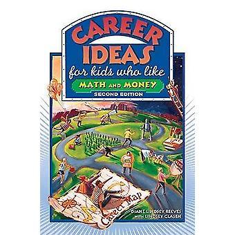 Karriär idéer för barnen vem som matematik och pengar (2: a reviderade upplagan) b