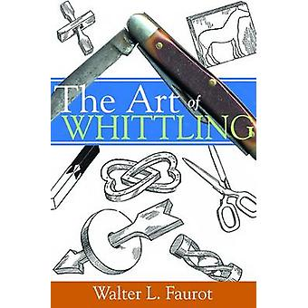 The Art of Whittling Book