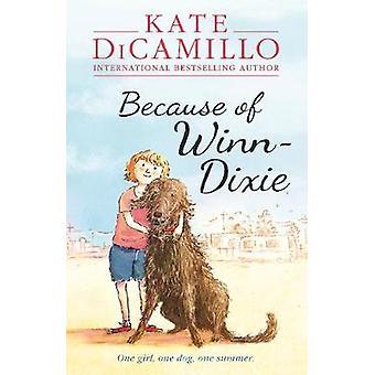 På grund af Winn-Dixie af Kate DiCamillo - 9781406357622 bog